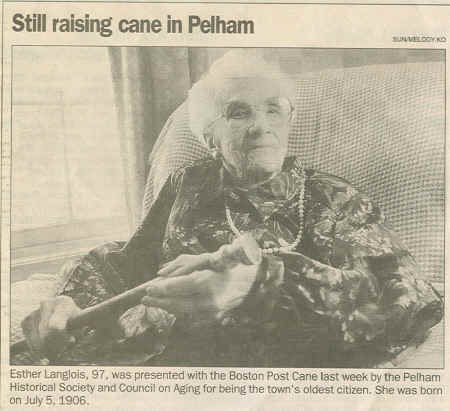 Esther Langlois held the Pelham, NH Boston Post Cane from Jan. 2004 - 2007